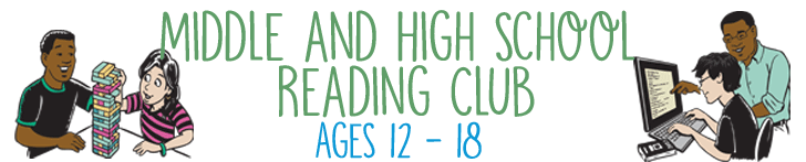 Middle and High School Reading Club