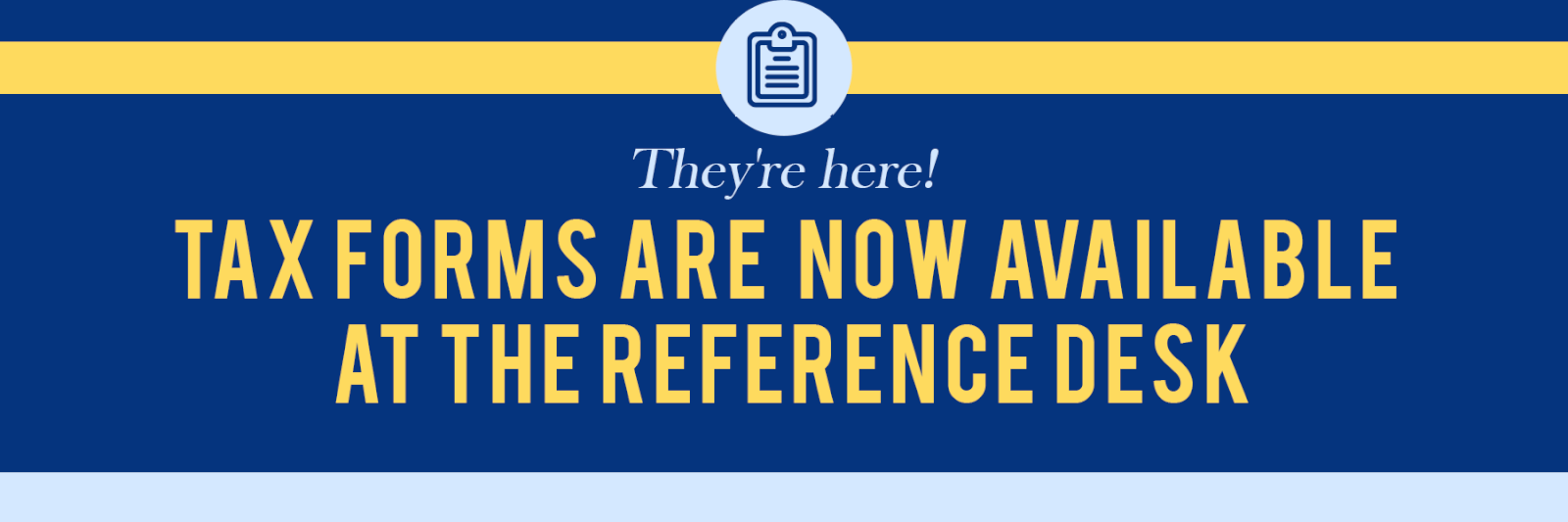Tax Forms available at the library